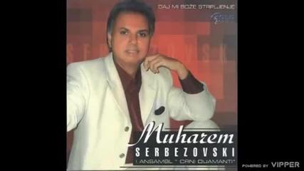 Muharem Serbezovski - Daj mi boze strpljenje - (Audio 2006)