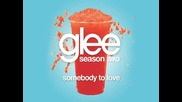 Glee Cast - Somebody To Love [ Glee Cast Version ]