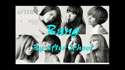 Бг Превод - After School - Bang ( Full )