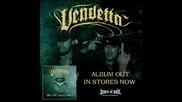 Vendetta - Срамът остава