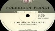Forbidden Planet - You Show Me ( Euro Extended Mix ) ( Italodance 1994 )