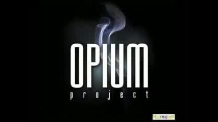 Opium project - Красивая
