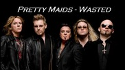 Pretty Maids - Wasted