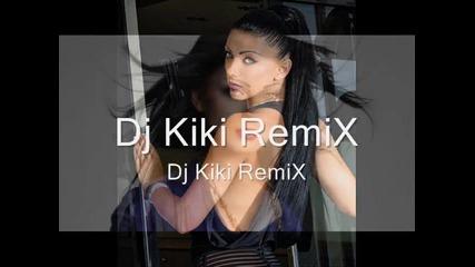New Dj Kiki Remix Emanuela-kraina miarka Dj Kiki Remix