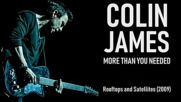 Colin James - More Than You Needed