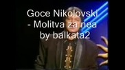 Goce Nikolovski - Molitva za nea