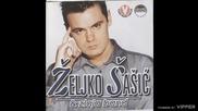 Zeljko Sasic - Neka oci mi uzmu - (Audio) - 1999 Grand Production