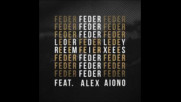 *2017* Feder ft. Alex Aiono - Lordly ( The Parakit remix )