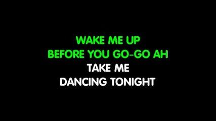 Wham - Wake Me Up Before You Go Go karaoke