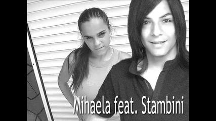 Звездният Дует На Vbox7 - Михаела Feat. Stambini - Мъж На Хоризонта(осрахме песента)