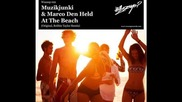 Muzikjunki Marco Den Held - At The Beach (original Mix)