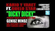 (2012) Kario Y Yaret Ft Guelo Star Dicky Dicky