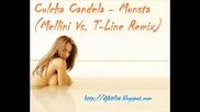 Culcha Candela - Monsta (mellini Vs. T - Line Remix)