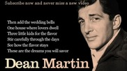 Dean Martin - Memories Are Made of This (lyrics)