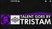 [dubstep] Tristam - Talent Goes By [monstercat Free Release]