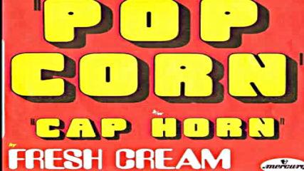 Fresh Cream - Pop Corn 1972 single