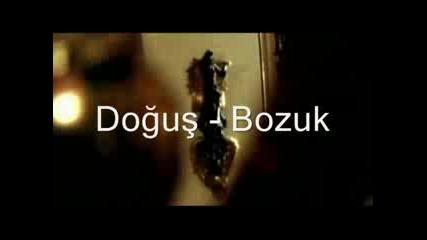 Dogus - Bozuk super balada