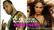 Flo Rida ft. Jennifer Lopez - Sweet Spot ( C D - R I P )