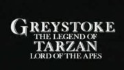 Greystoke The Legend of Tarzan