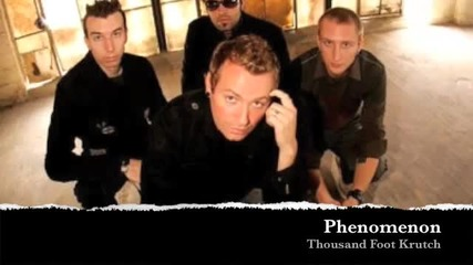 Phenomenon - Thousand Foot Krutch