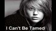 Miley Cyrus - I Cant Be Tamed