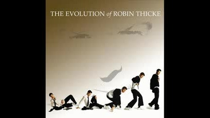Robin Thicke - Everything I Cant Have