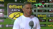 Петър Колев: Бяхме по-агресивни през втората част, съдийството беше противоречиво