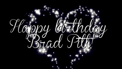 Happy Birthday Brad Pitt! + xfuchinxbitchxx