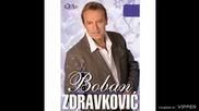 Boban Zdravkovic - Moja slatka muko - (audio 2008)