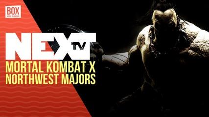 NEXTTV 034: Mortal Kombat X: Северозападни Турнири