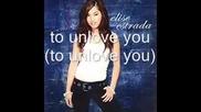 Elise Estrada - Unlove You Lyrics