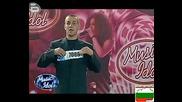 Кандидат За Music Idol 3 Със Самочувствие До Небето :)