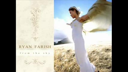 Ryan Farish - Legacy