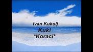 Ivan Kukolj Kuki Koraci