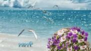Лято е хайде на море