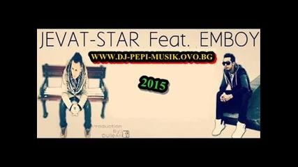 Jevat Star ft. Emboy-tu Manglan Agare Me Na 2015 Dj-pepi Gazara