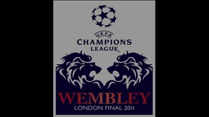 Uefa Champions League final 2011 song from Wembley - Youtube