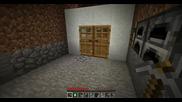 Minecraft Survival Ep.3- Разширението