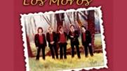 Los Moros - Mi Gran Amor Se Ha Dado