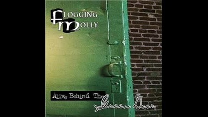 Flogging Molly- Never Met a Girl Like You Before(sp.1)