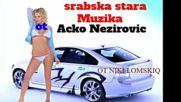 Acko Nezirovic Srabsko izbrano