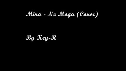 Нина Николина - Не Мога (cover) - by Мина