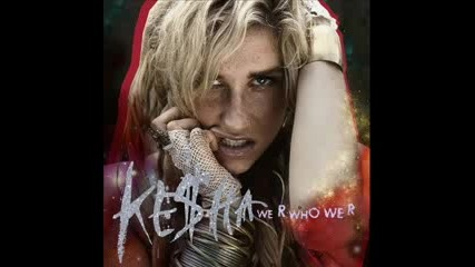 парче на kesha w R who we R