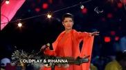 Coldplay & Rihanna - Princess Of China - Live @ Paralympics - 09.09.12 ( High Quality )