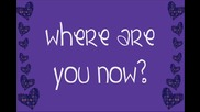 *studio version* Justin Bieber - Where Are You Now + lyrics