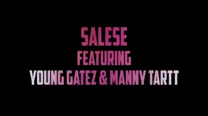 Salese Feat. Young Gatez & Manny Tartt - She Likes It