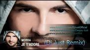 (2013) Morra - Je t'adore (dj Just remix)