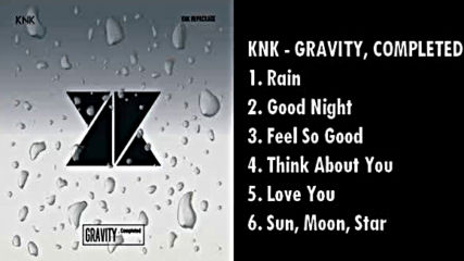 170120 Knk - Gravity, Completed (full Album)released July 20, 2017