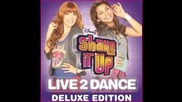 Shake it Up 2: Live 2 dance - Overtime - Robyn Newman