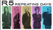 R5 - Repeating Days (audio Only)